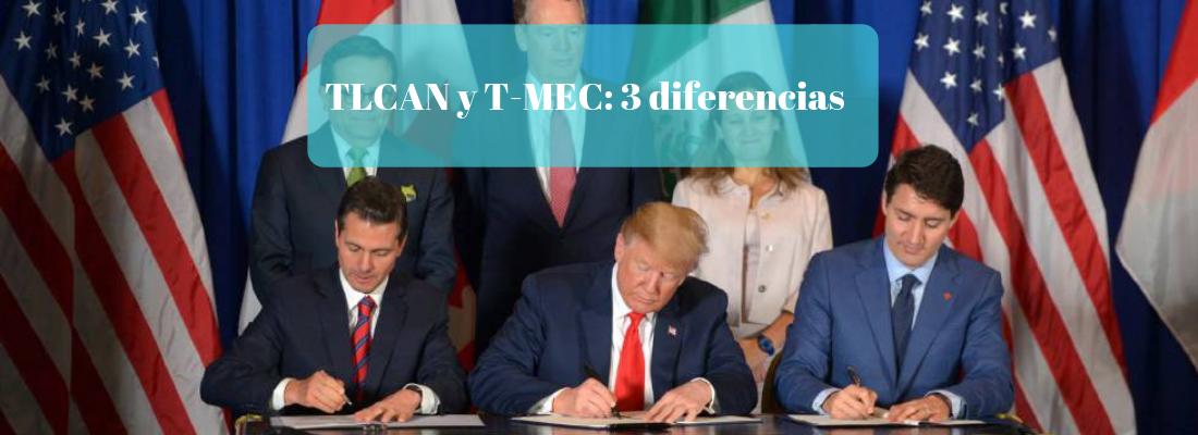 diferencias-entre-tlcan-tmec